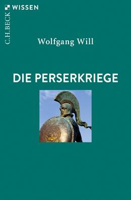Abbildung von Will, Wolfgang | Die Perserkriege | 2. Auflage | 2019