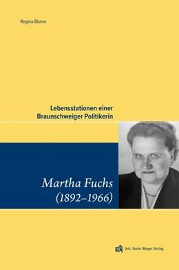 Abbildung von Martha Fuchs (1892 - 1966) | 2018 | Lebensstationen einer Braunsch...