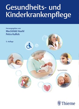 Abbildung von Hoehl / Kullick | Gesundheits- und Kinderkrankenpflege | 5. aktualisierte Auflage | 2019