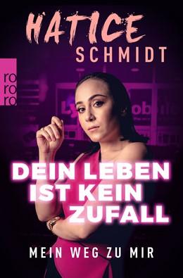 Abbildung von Schmidt | Dein Leben ist kein Zufall | 1. Auflage | 2019 | Mein Weg zu mir