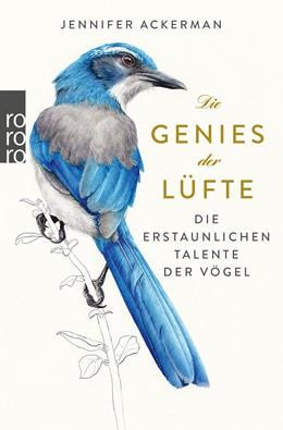 Abbildung von Ackerman | Die Genies der Lüfte | 1. Auflage | 2019 | Die erstaunlichen Talente der ...