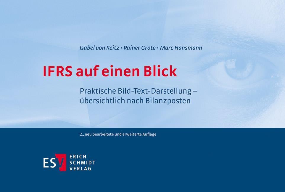 IFRS auf einen Blick | Keitz / Grote / Hansmann | neu bearbeitete und erweiterte Auflage, 2018 | Buch (Cover)
