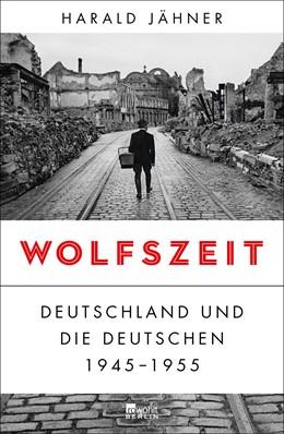 Abbildung von Jähner   Wolfszeit   11. Auflage   2019   beck-shop.de