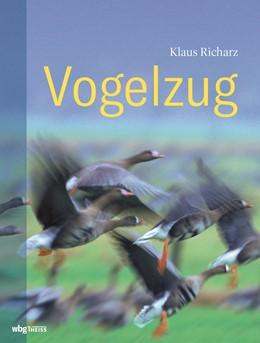 Abbildung von Richarz   Vogelzug   1. Auflage   2019   beck-shop.de