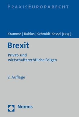 Abbildung von Kramme / Baldus / Schmidt-Kessel (Hrsg.) | Brexit | 2. Auflage | 2019 | Privat- und wirtschaftsrechtli...
