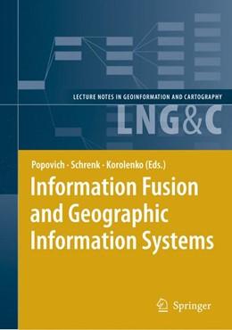Abbildung von Popovich / Schrenk / Korolenko   Information Fusion and Geographic Information Systems   2007   Proceedings of the Third Inter...
