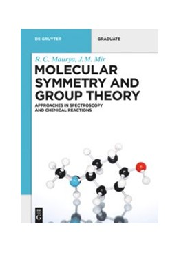 Abbildung von Maurya / Mir | Molecular Symmetry and Group Theory | 2019 | Approaches in Spectroscopy and...
