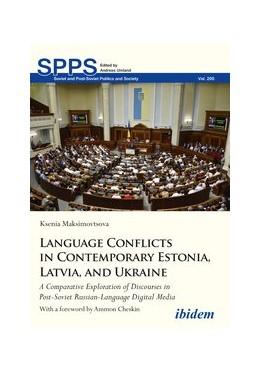 Abbildung von Maksimovtsova | Language Conflicts in Contemporary Estonia, Latvia, and Ukraine | 1. Auflage | 2019 | beck-shop.de