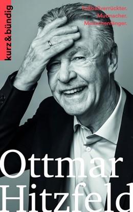 Abbildung von Porr | Ottmar Hitzfeld | 2019 | Fußballverrückter. Mutmacher. ...