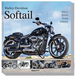 Abbildung von Heil / Christmann | Harley-Davidson Softail | 4. Auflage | 2018 | beck-shop.de