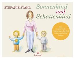 Abbildung von Stahl   Sonnenkind und Schattenkind   1. Auflage   2019   beck-shop.de