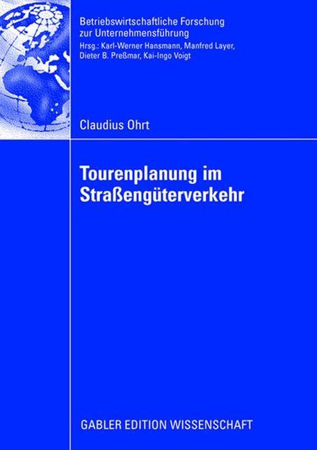 Tourenplanung im Straßengüterverkehr | Ohrt, 2008 | Buch (Cover)