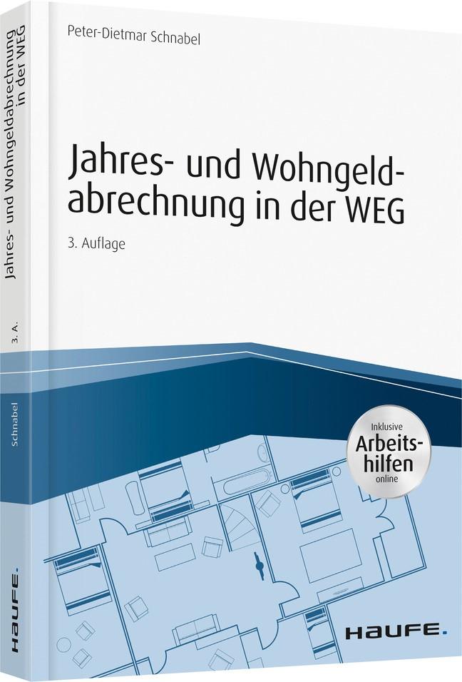 Abbildung von Schnabel   Jahres- und Wohngeldabrechnung in der WEG - inkl. Arbeitshilfen online   3. Auflage   2019