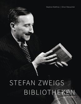 Abbildung von Matthias / Matuschek   Stefan Zweigs Bibliotheken   2018