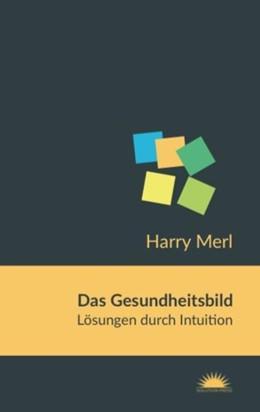Abbildung von Merl | Das Gesundheitsbild | 1. Auflage | 2018 | beck-shop.de