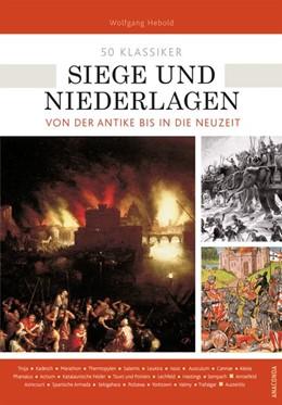 Abbildung von Hebold | 50 Klassiker Siege und Niederlagen | 1. Auflage | 2019 | beck-shop.de