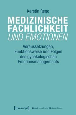 Abbildung von Rego   Medizinische Fachlichkeit und Emotionen   2019