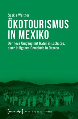 Abbildung von Walther | Ökotourismus in Mexiko | 1. Auflage | 2019 | beck-shop.de
