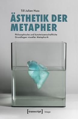 Abbildung von Huss | Ästhetik der Metapher | 1. Auflage | 2019 | beck-shop.de
