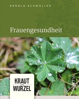 Abbildung von Achmüller | Frauengesundheit | 1. Auflage | 2019 | beck-shop.de