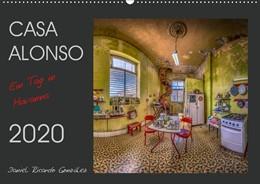 Abbildung von Ricardo González | CASA ALONSO - Ein Tag in Havanna (Wandkalender 2020 DIN A2 quer) | 1. Edition 2018 | 2018 | Eine historische Villa im Kolo...