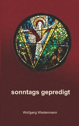 Abbildung von Wiedenmann | sonntags gepredigt | 2018