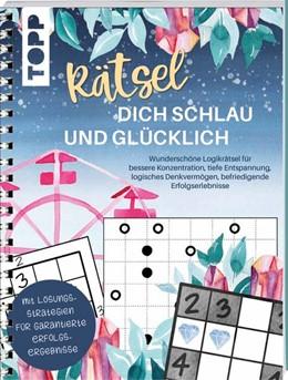 Abbildung von Precht / Halberstadt   Rätsel dich schlau und glücklich   2019   Schöne Logikrätsel zur Konzent...