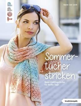 Abbildung von Luick   Sommertücher stricken (kreativ.kompakt)   1. Auflage   2019   beck-shop.de