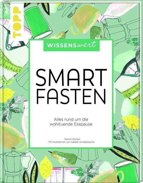wissenswert - Smart Fasten | Dücker, 2019 | Buch (Cover)
