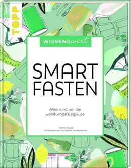 Abbildung von Dücker | wissenswert - Smart Fasten | 1. Auflage | 2019 | beck-shop.de