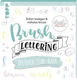 Abbildung von Albers | Brush Lettering. Der Quick-Start-Block | 2019 | Sofort loslegen & mühelos lern...
