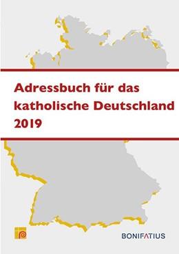 Abbildung von Adressbuch für das Katholische Deutschland 2019 | 2019