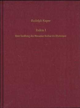 Abbildung von Inden 1. Eine Siedlung der Rössener Kultur im Rheinland | 2019
