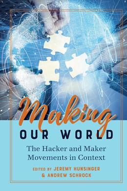 Abbildung von Hunsinger / Schrock   Making Our World   1. Auflage   2018   beck-shop.de