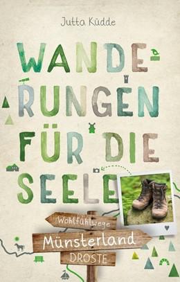 Abbildung von Küdde | Münsterland. Wanderungen für die Seele | 2. Auflage | 2019 | beck-shop.de