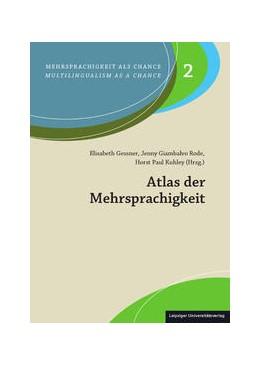 Abbildung von Gessner / Giambalvo Rode / Kuhley | Atlas der Mehrsprachigkeit | 2019