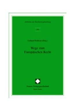 Abbildung von Hohloch | Wege zum Europäischen Recht | 2002 | 203