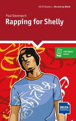 Abbildung von Davenport | Rapping for Shelly. Reader + Delta Augmented | 1. Auflage | 2019 | beck-shop.de