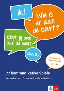 Abbildung von 77 kommunikative Spiele. Wortschatz und Grammatik - Niederländisch. Lehrerbuch + Online | 1. Auflage | 2018 | beck-shop.de