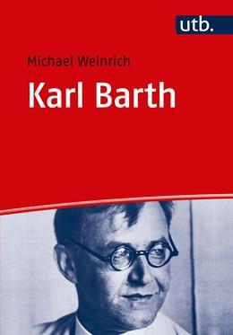 Abbildung von Weinrich | Karl Barth | 1. Auflage | 2018 | beck-shop.de