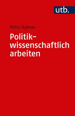 Abbildung von Stykow   Politikwissenschaftlich arbeiten   2019