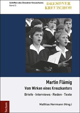 Abbildung von Herrmann | Martin Flämig | 2018 | Vom Wirken eines Kreuzkantors