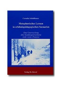 Abbildung von Schödlbauer | Metaphorisches Lernen in erlebnispädagogischen Szenarien | 2000 | Eine Untersuchung über handlun... | 86