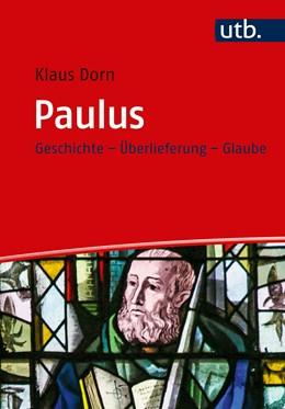 Abbildung von Dorn | Paulus | 2019 | Geschichte - Überlieferung - G...