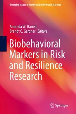 Abbildung von Harrist / Gardner   Biobehavioral Markers in Risk and Resilience Research   1. Auflage   2019   beck-shop.de