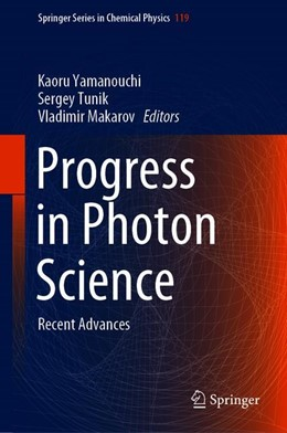 Abbildung von Yamanouchi / Tunik / Makarov | Progress in Photon Science | 1st ed. 2019 | 2019 | Recent Advances | 119
