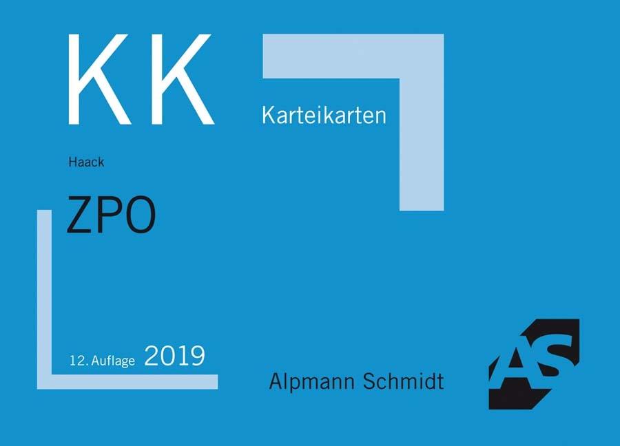 Karteikarten ZPO   Haack   12., aktualisierte Auflage, 2019 (Cover)
