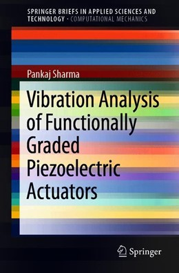 Abbildung von Sharma   Vibration Analysis of Functionally Graded Piezoelectric Actuators   1. Auflage   2019   beck-shop.de
