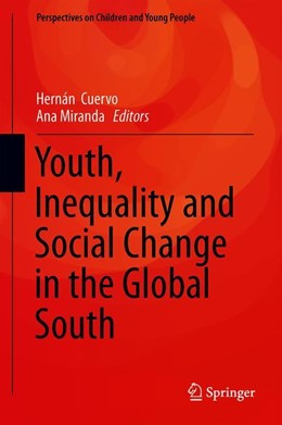 Abbildung von Cuervo / Miranda | Youth, Inequality and Social Change in the Global South | 1. Auflage | 2019 | 6 | beck-shop.de
