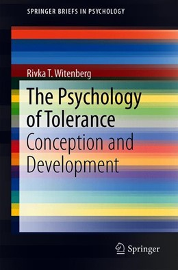 Abbildung von Witenberg   The Psychology of Tolerance   1st ed. 2019   2019   Conception and Development